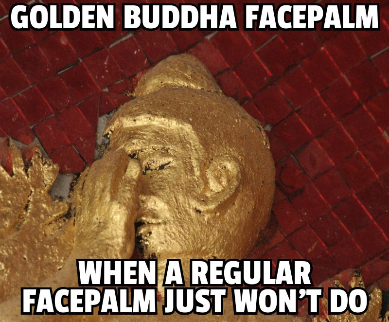 Golden Buddha Facepalm