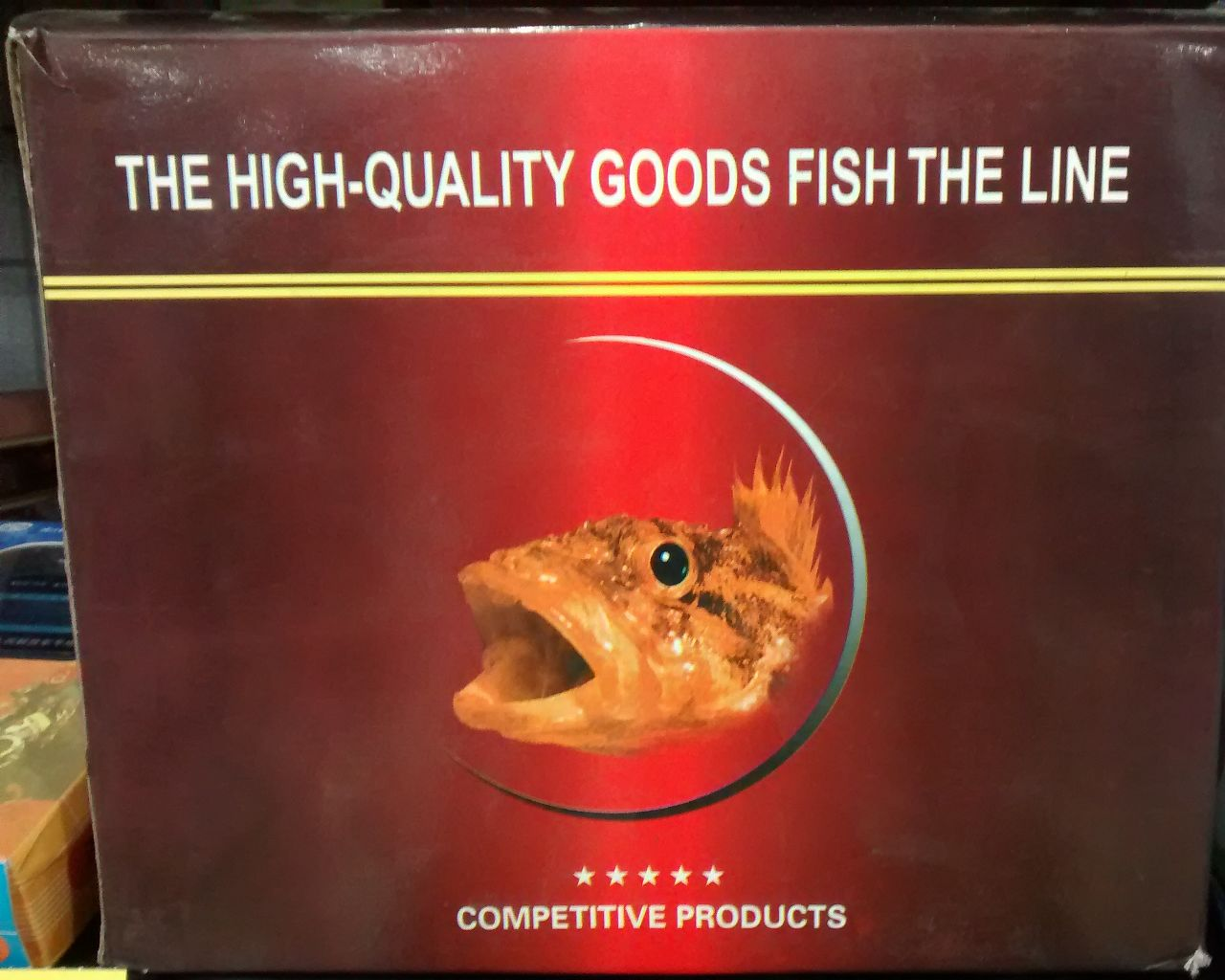 The High-Quality Goods Fish the Line. Competitive Products