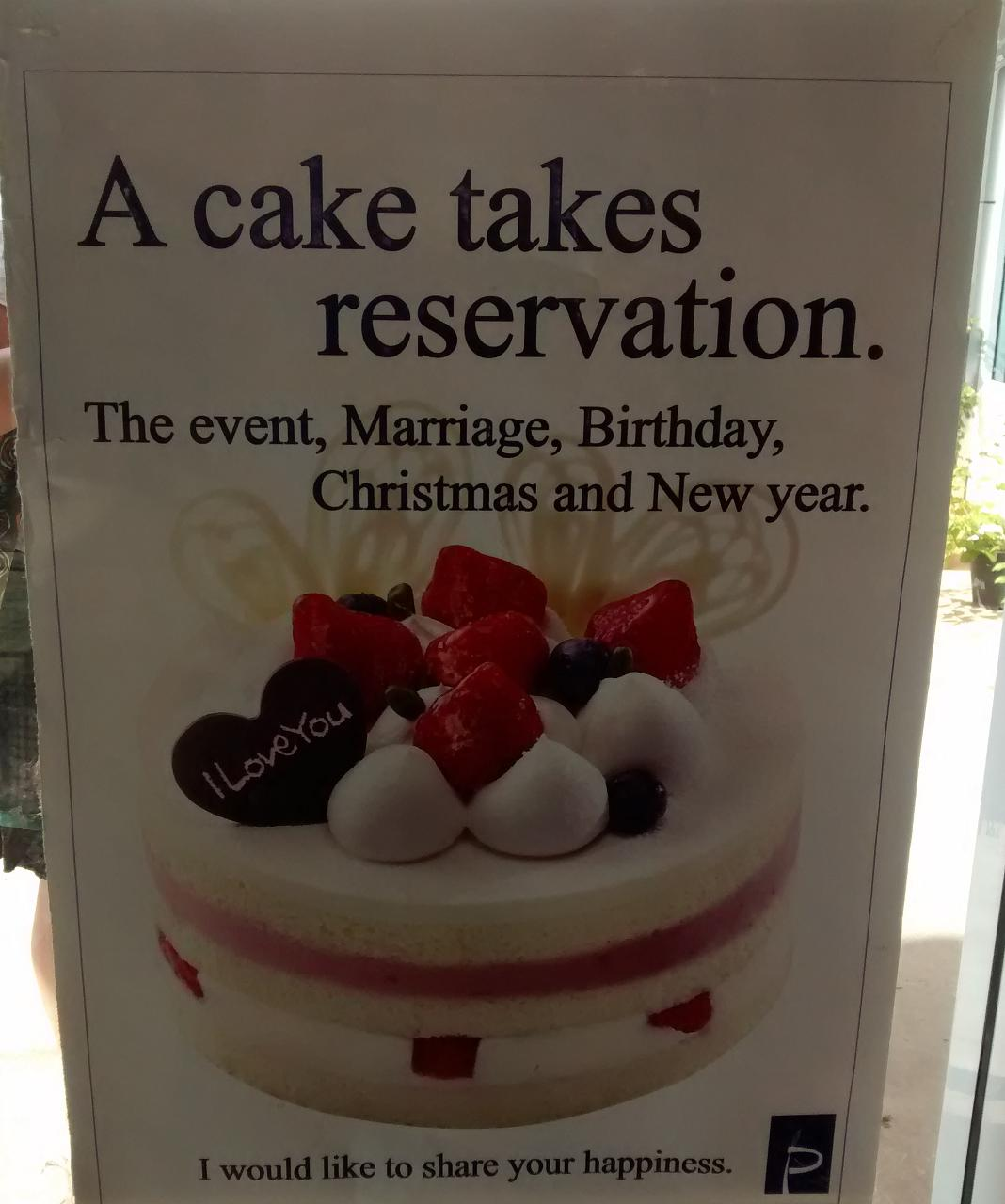 A cake takes reservation